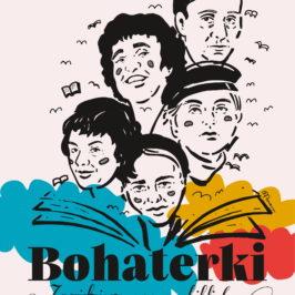 """Plakat-ilustracja promujący Tydzień Bibliotek 2021 w Szczecinie. Cztery kobiety wychodzą z książki, otaczają je ptaki i kolory. Dodatkowo podpis: """"Bohaterki. Znajdziesz nas w bibliotece"""""""